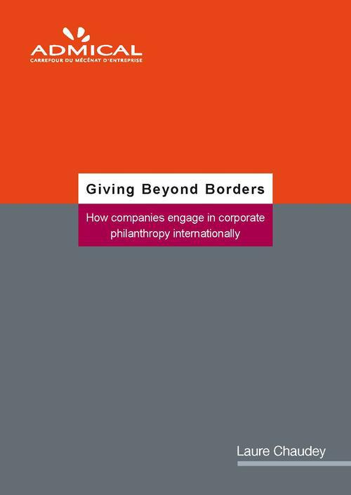 Giving beyond borders ; how companies engage in corporate philanthropy internationally