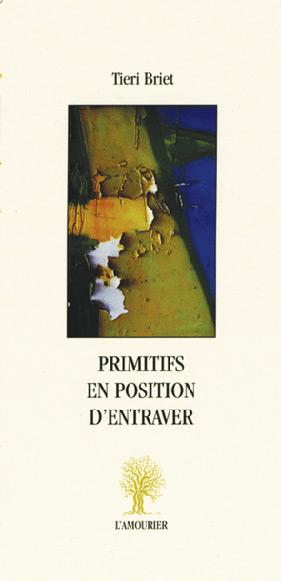 Primitifs en position d'entraver