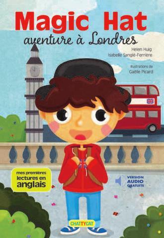 Magic hat ; aventure à Londres