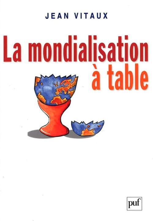 La mondialisation à table