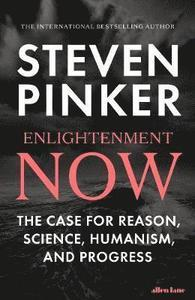 Enlightenment now ; the case for reason, science, humanism, and progress
