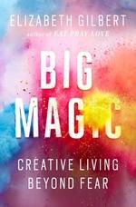 Vente Livre Numérique : Big Magic  - Elizabeth Gilbert