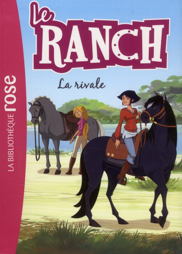 Le ranch T.2 ; la rivale