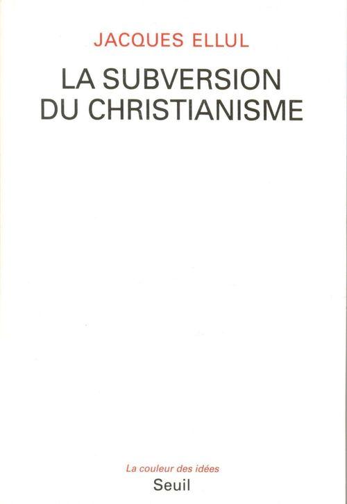 La subversion du christianisme