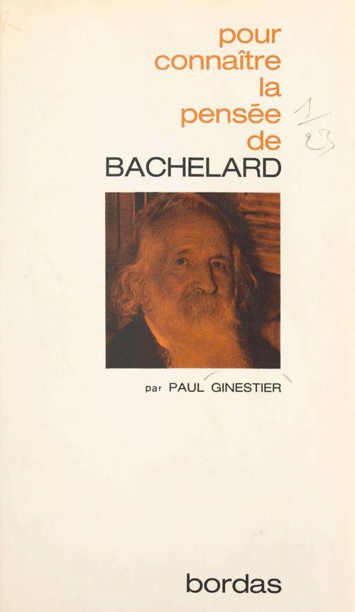 La pensée de Bachelard