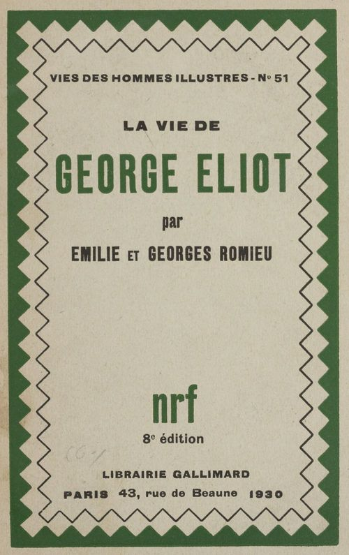 La vie de George Eliot  - Georges Romieu  - Émilie Romieu