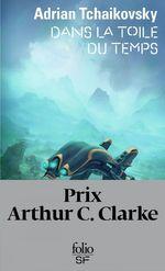 Vente EBooks : Dans la toile du temps  - Adrian Tchaikovsky