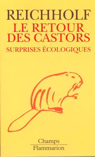 Le retour des castors - surprises ecologiques