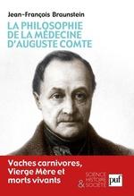 Vente Livre Numérique : La philosophie de la médecine d'Auguste Comte  - Jean-François Braunstein