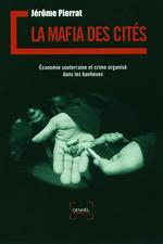 Vente EBooks : La mafia des cités  - Jérôme PIERRAT