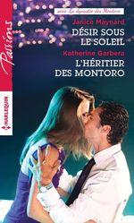 Vente EBooks : Désir sous le soleil - L'héritier des Montoro  - Janice Maynard - Katherine Garbera
