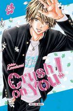 Vente Livre Numérique : Crush on You ! T05  - Chihiro Kawakami