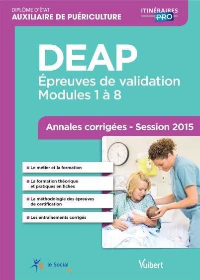 DEAP ; épreuves de validation ; modules 1 à 18 ; annales corrigées 2015 (2e édition)