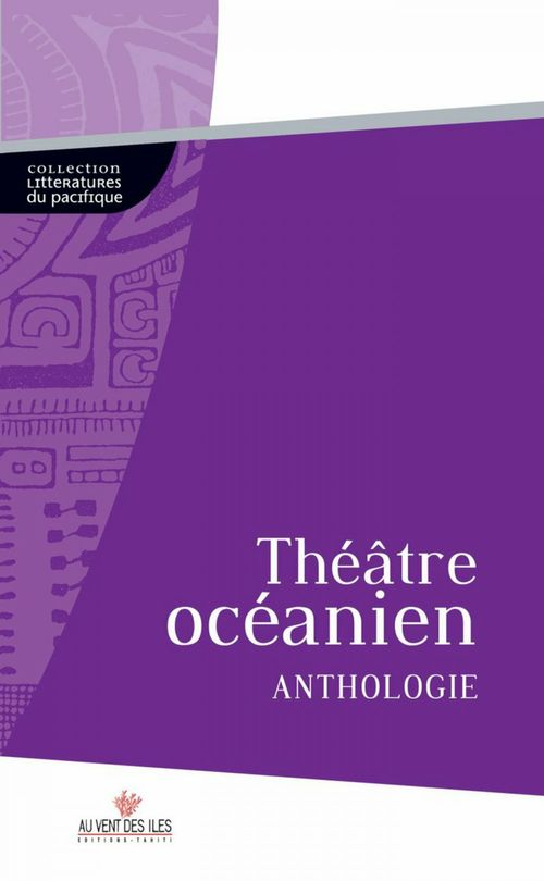 anthologie de théâtre océanien