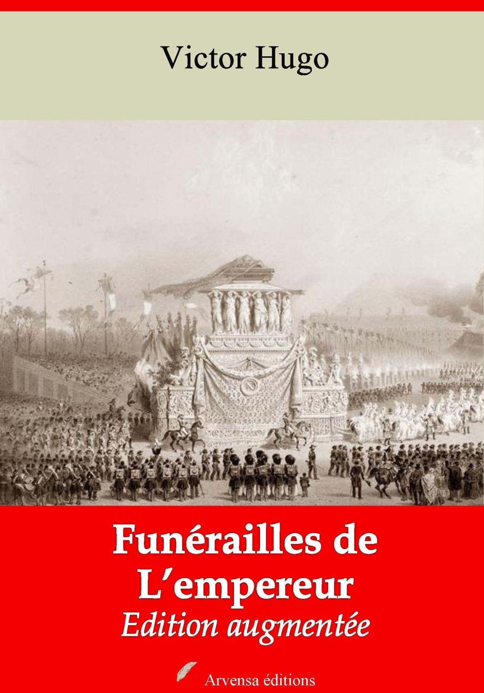 Funérailles de l´Empereur - suivi d'annexes  - Victor Hugo (1802-1885)