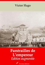 Funérailles de l´Empereur - suivi d'annexes