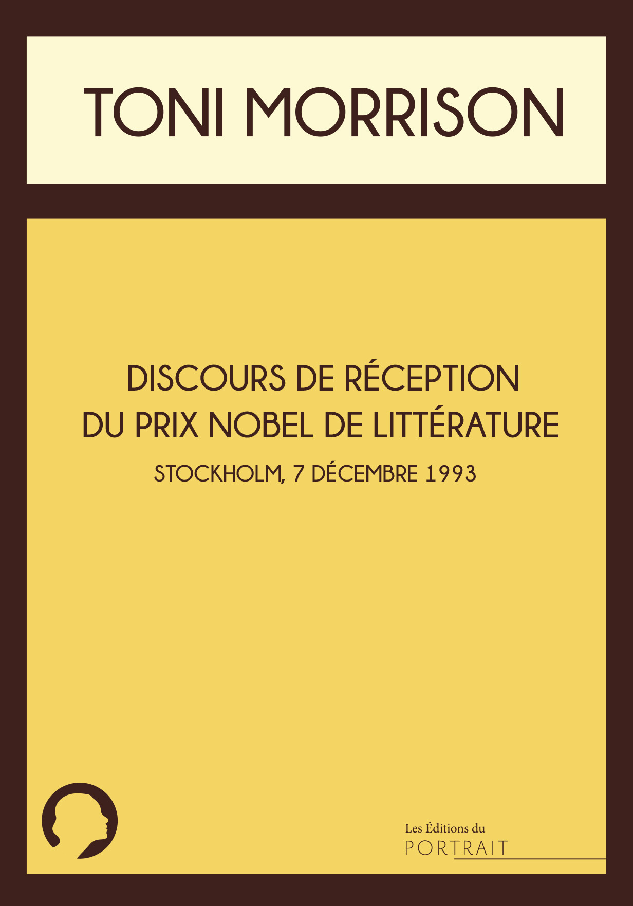 Nouveau livreToni Morrison Discours de réception du prix Nobel de littérature, 7 décembre 1993