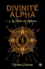 Vente EBooks : La Folie de Mithras  - Nicolas Cluzeau