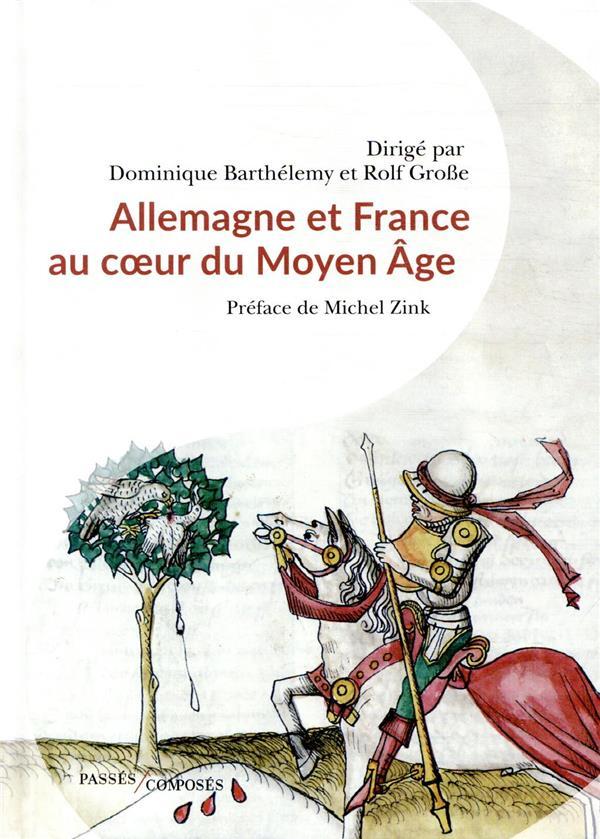 France et Allemagne au coeur du Moyen âge