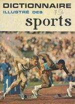 Dictionnaire des sports  - Édouard Seidler - Robert Parienté