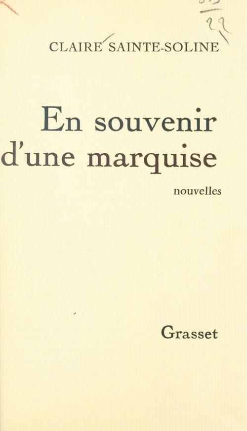 En souvenir d'une marquise  - Claire Sainte-Soline