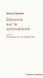 Couverture de Discours sur le colonialisme ; discours sur la négritude
