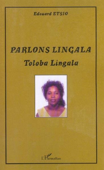 Parlons lingala - toloba lingala