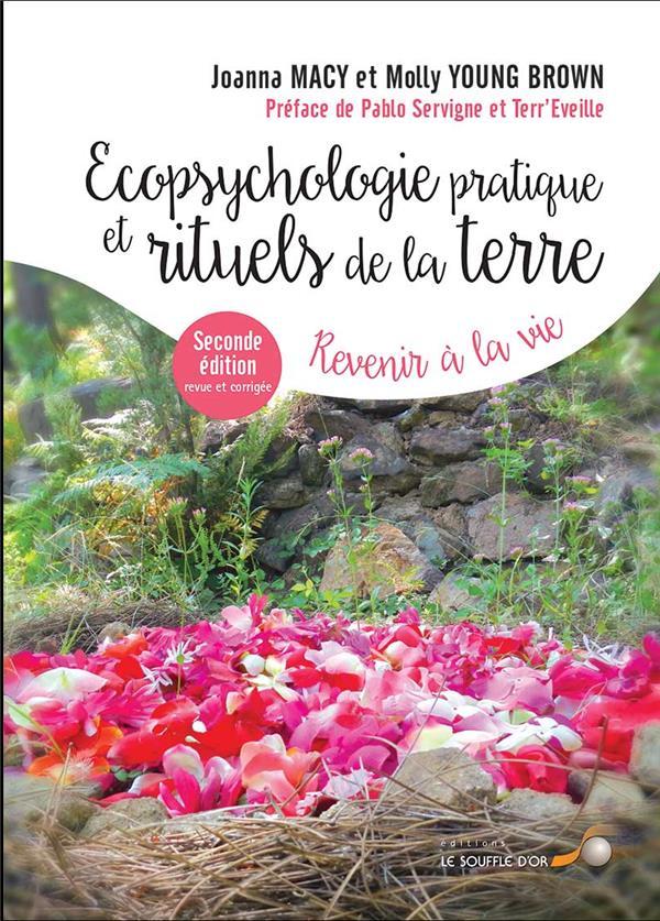 écopsychologie pratique et rituels pour la Terre ; revenir à la vie (2e édition)