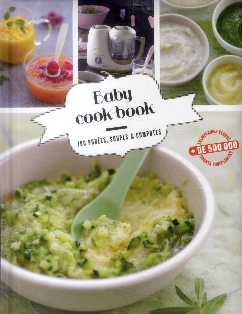 Babycook book ; 100 purées, soupes et compotes