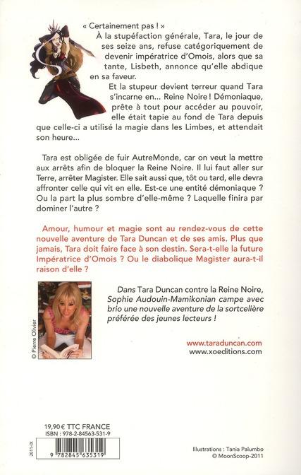 Tara Duncan t.9 ; Tara Duncan contre la reine noire