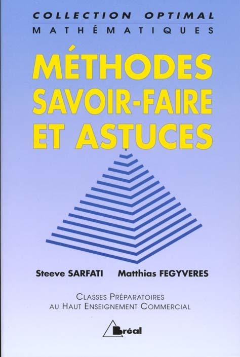 Methodes, Savoir-Faire Et Astuces