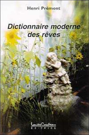 Dictionnaire moderne des reves
