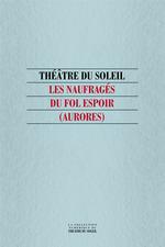 Vente Livre Numérique : Les Naufragés du Fol Espoir (Aurores)  - . Collectif - Hélène CIXOUS