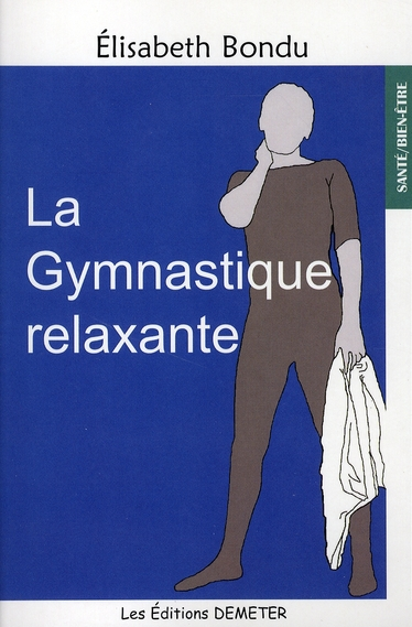 La gymnastique relaxante