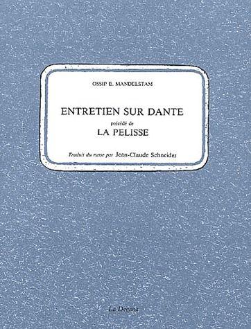 Entretien sur Dante ; la pelisse
