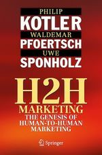 Vente Livre Numérique : H2H Marketing  - Waldemar Pfoertsch - Philip Kotler - Uwe Sponholz