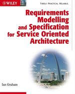 Vente EBooks : Requirements Modelling and Specification for Service Oriented Architecture  - Ian Graham