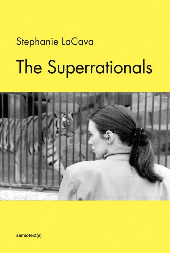 Stephanie lacava the superrationals /anglais