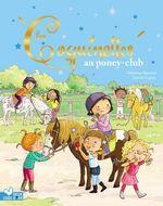 Vente Livre Numérique : Les Coquinettes au poney club  - Fabienne Blanchut - Dubois