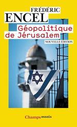 Vente Livre Numérique : Géopolitique de Jérusalem  - Frédéric Encel