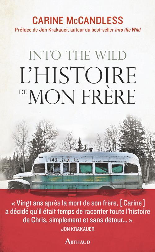 Into the wild. L'histoire de mon frère