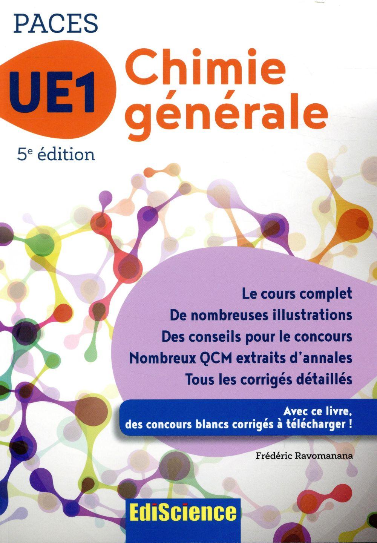 PACES UE1 chimie générale (5e édition)