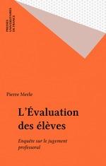 Vente EBooks : L'Évaluation des élèves  - Pierre Merle