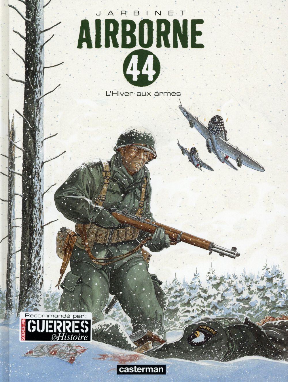 AIRBORNE 44 - T06 - L'HIVER AUX ARMES Jarbinet Philippe