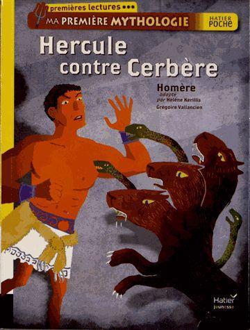 Ma première mythologie ; Hercule contre Cerbère
