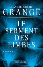 Vente Livre Numérique : Le Serment des limbes  - Jean-Christophe Grangé
