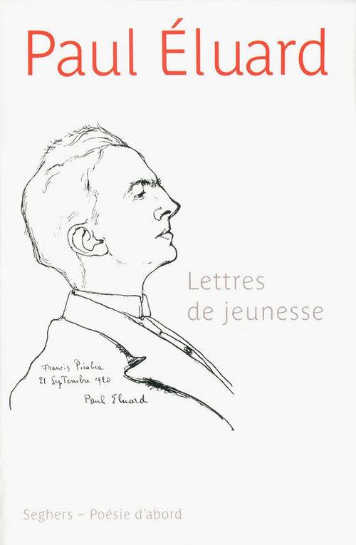 Lettres de jeunesse et poèmes inedits