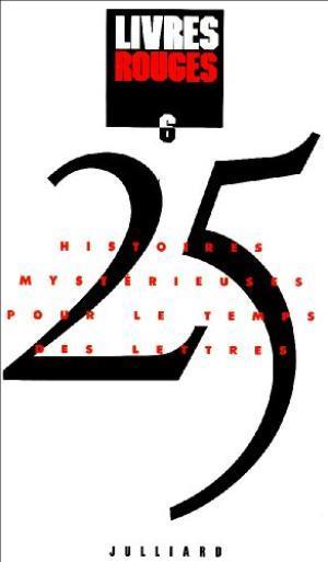 Livres rouges ; 25 histoires mystérieuses pour le temps des lettres