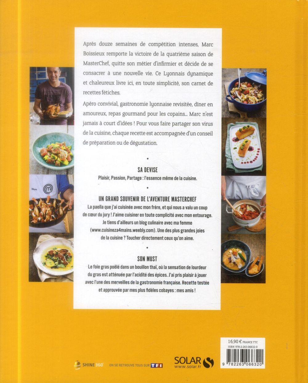 MASTERCHEF ; les recettes du gagnant saison 4 ; Marc Boissieux