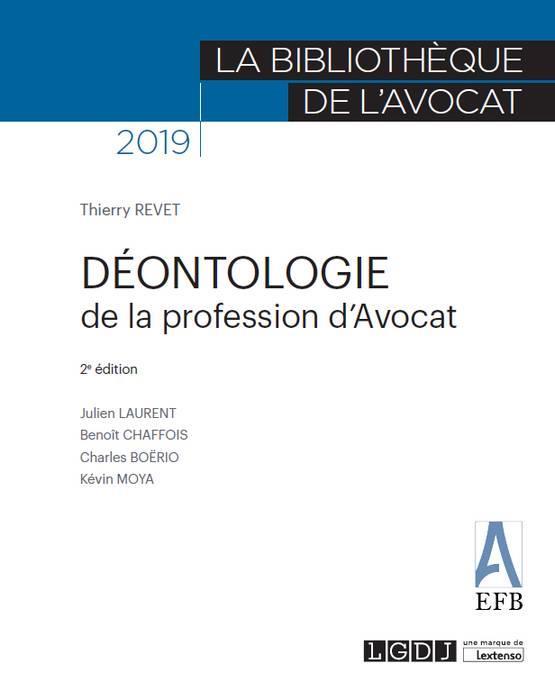 Déontologie de la profession d'avocat (2e édition)